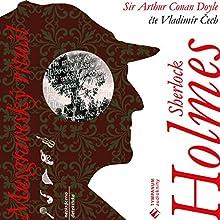Musgraveský rituál (Sherlock Holmes 1) (       UNABRIDGED) by Arthur Conan Doyle Narrated by Vladimír Čech
