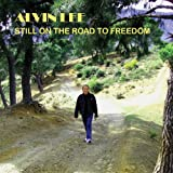 Still On The Road To Freedom Alvin Lee