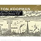 Buxtehude : Opera Omnia, vol. 7. Koopman.