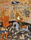 echange, troc Marthe Bernus-Taylor, Musée du Louvre - L'étrange et le merveilleux en terres d'Islam