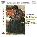Tante Frieda - Neue Lausbubengeschichten | Ludwig Thoma