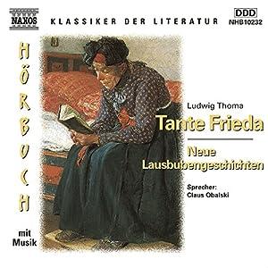 Tante Frieda - Neue Lausbubengeschichten Hörbuch