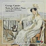 カトワール:ヴァイオリンとピアノのための作品集 (Georgy Catoire・Works for Violin&Piano)