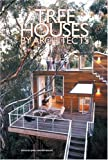 img - for Tree Houses by Architects book / textbook / text book
