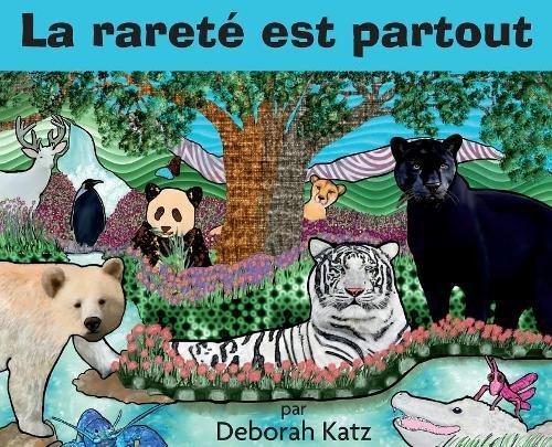 La Rarete Est Partout  [Katz, Deborah R] (Tapa Dura)