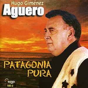 Hugo Gimenez Aguero - Patagonia Pura - Amazon.com Music