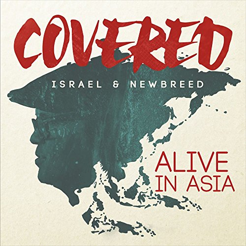 Israel And New Breed-Covered Alive In Asia-CD-FLAC-2015-NBFLAC Download