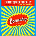 Boomsday: A Novel (       UNABRIDGED) by Christopher Buckley Narrated by Janeane Garofalo
