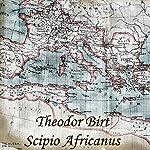 Scipio Africanus | Theodor Birt