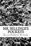 Mr. Billingss Pockets