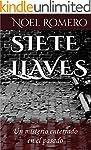 Siete Llaves: Un misterio enterrado e...