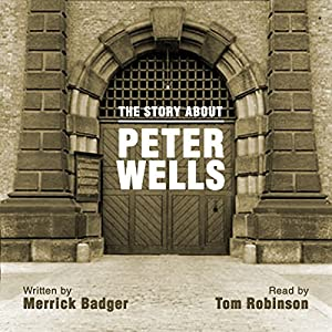 The Story About Peter Wells Audiobook