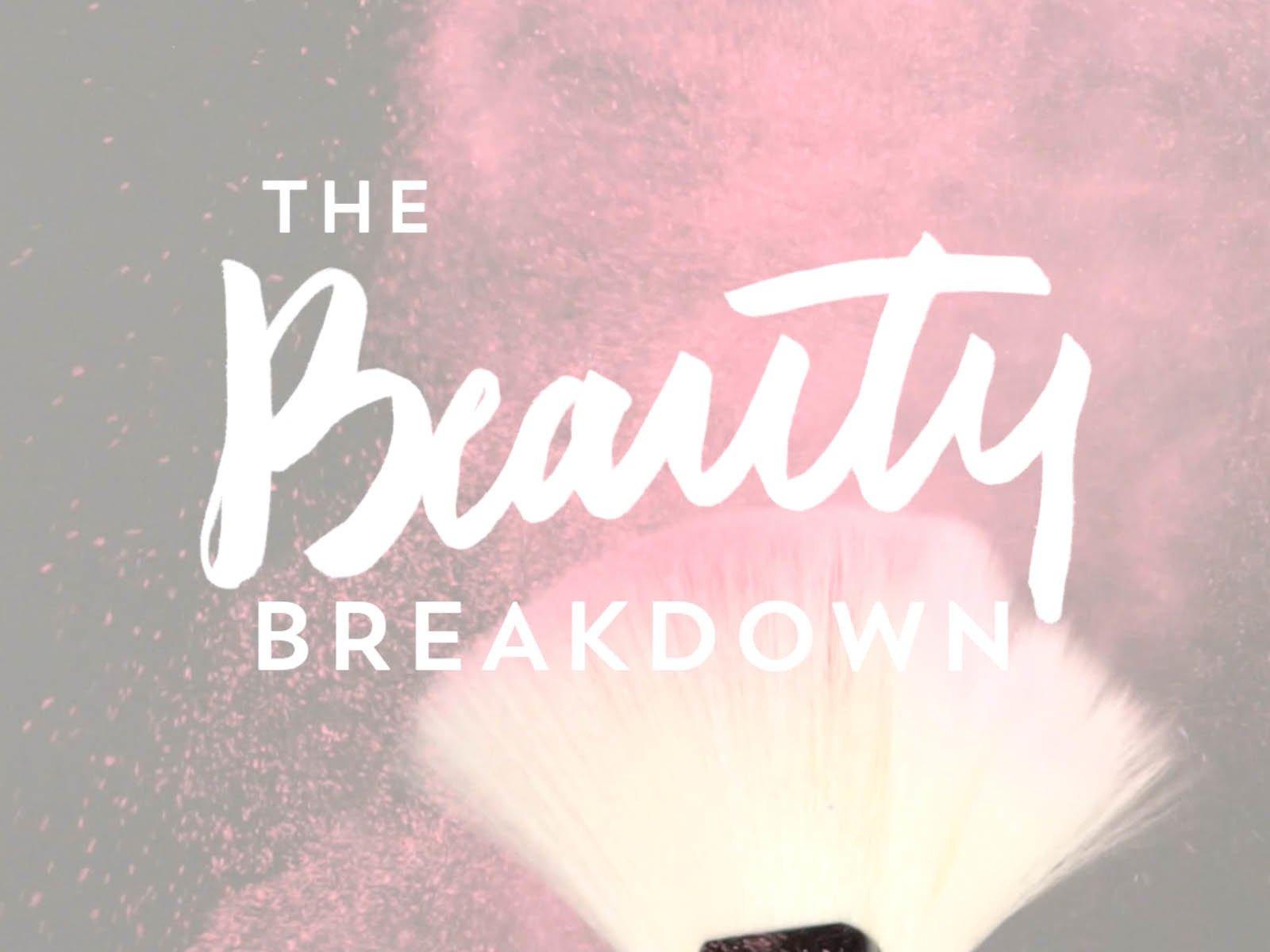 The Beauty Breakdown - Season 1