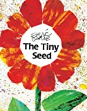 The Tiny Seed (Turtleback School & Library Binding Edition) (0613350014) by Carle, Eric