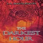 The Darkest Hour | L. A. Maldonado