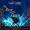 The Raven and the Dancing Tiger: Shadow Wars, Book 1 Audiobook by Leah Cutter Narrated by Phillip Church