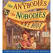 The Anybodies & The Nobodies | N. E. Bode