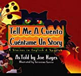 Tell Me a Cuento/Cuentame UN Story - 4 Bilingual Favorites: Southwest in Stories (English and Spanish/Audio Cassette)