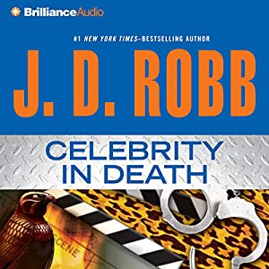 Celebrity in Death Audiobook