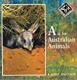 img - for A is for Australian Animals book / textbook / text book