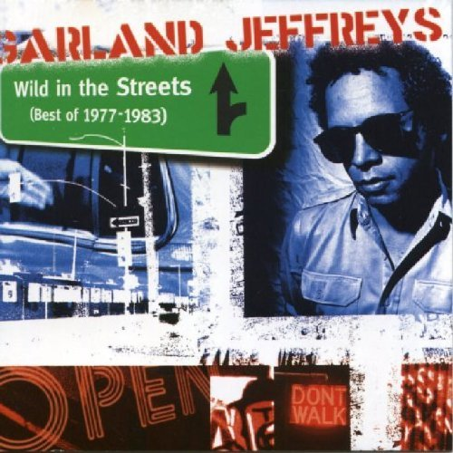 Garland Jeffreys - Wild In The Streets (Best Of 1977-1983) - Zortam Music