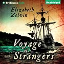 Voyage of Strangers Audiobook by Elizabeth Zelvin Narrated by Nick Podehl
