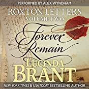 Forever Remain: Roxton Letters Volume Two: Roxton Family Saga, Book 7 | [Lucinda Brant]