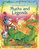 The Usborne Book of Myths and Legends (Stories for Young Children) (0794514510) by Milbourne, Anna