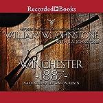Winchester 1887 | William W. Johnstone,J. A. Johnstone