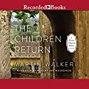 The Children Return Audiobook by Martin Walker Narrated by Robert Ian Mackenzie