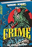 The Simon and Kirby Library: Crime (The Simon & Kirby Library)