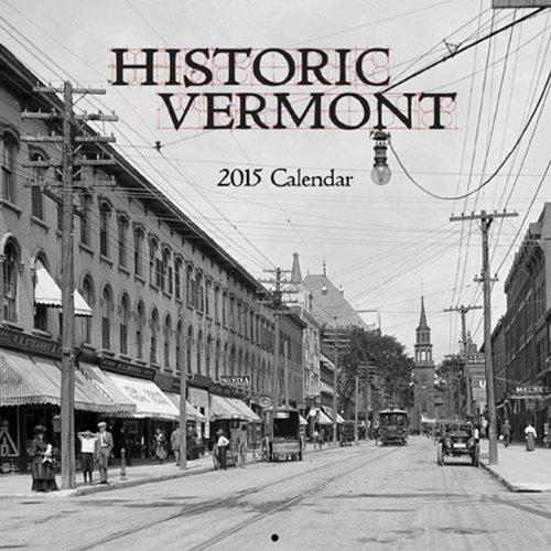 Historic Vermont 2015 Calendar