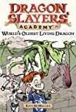 World's Oldest Living Dragon #16 (Dragon Slayers' Academy)