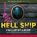 Hell Ship Audiobook by Philip Palmer Narrated by Gideon Emery, Tim Gerard Reynolds, Bianca Amato
