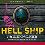 Hell Ship | Philip Palmer
