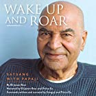 Wake Up and Roar: Satsang with Papaji Hörbuch von Eli Jaxon-Bear Gesprochen von: Eli Jaxon-Bear,  Prince Ea,  Gangaji
