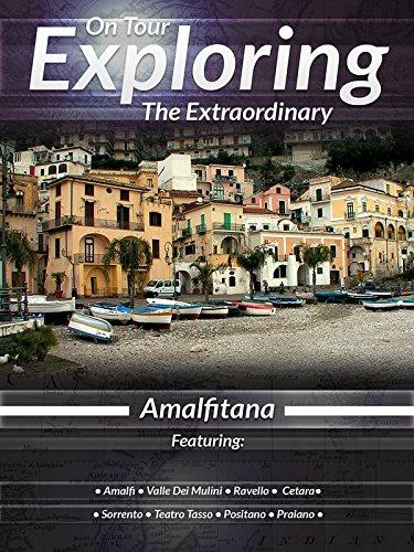On Tour Exploring The Extraordinary The Amalfi Coast