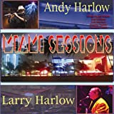 echange, troc Andy Harlow & Larry - Miami Sessions