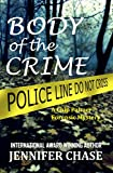 img - for Body of the Crime: A Chip Palmer Forensic Mystery book / textbook / text book