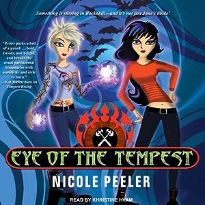 Eye of the Tempest: Jane True, Book 4 | [Nicole Peeler]