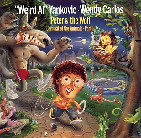 Weird Al Yankovic - Peter & The Wolf Carnival Of The Animals, Part Ii - Zortam Music