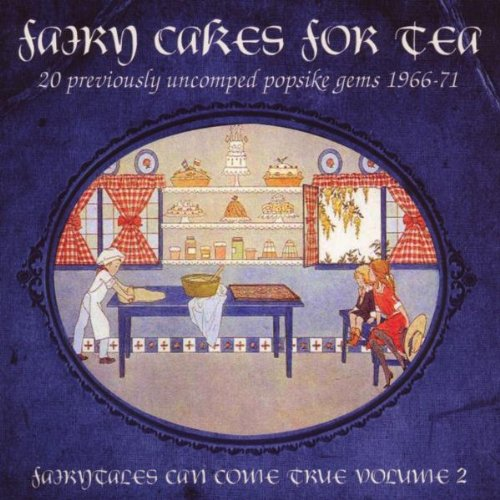 Fairy Cakes For Tea: Fairytales Can Come True Volume 2