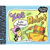 Zoe and Robot- Let's Pretend (Balloon Toons)