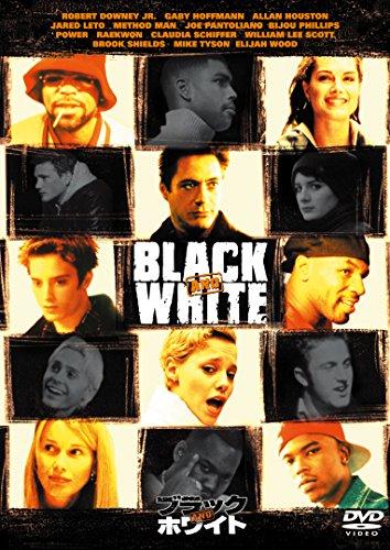 ブラック・アンド・ホワイト [DVD]