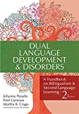 Dual Language Development & Disorders: A Handbook on Bilingualism & Second Language Learning, Second Edition (CLI)