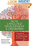 Dual Language Development & Disorders...