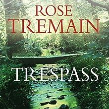Trespass | Livre audio Auteur(s) : Rose Tremain Narrateur(s) : Juliet Stevenson