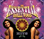 The Essential Bollywood Hits