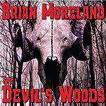 The Devil's Woods | Brian Moreland