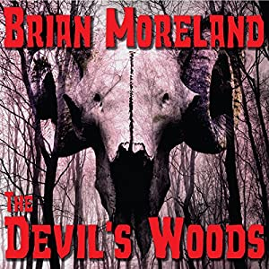 The Devil's Woods | [Brian Moreland]